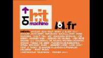 Hit Machine n°21 : Nuttea, Mayane Delem, Sonia Lacen, Patrick Bruel, Roméo and Juliette
