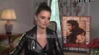 Everybody Knows : Interview Penelope Cruz