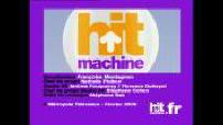 Hit Machine n°22 : Diam's, Eros Ramazzotti, Anastacia, Chris Brown, Le Roi Soleil, Cyril Hanouna, Adriana Karembeu, Johnny Hallyday, Doc Gynéco, Stomy Bugsy, Passi, Nathasha Saint Pier